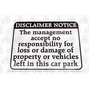 Sign: Disclaimer Notice 570 X 450 mm - Aluminium