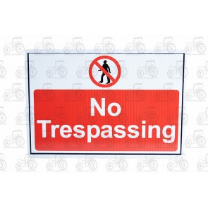Sign: No Trespassing 450 X 300 mm - Plastic