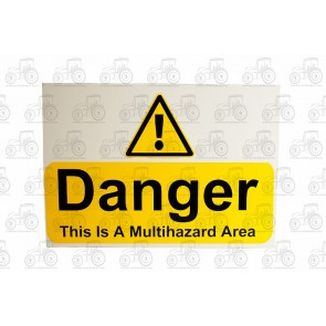 Sign: Danger This Is Multi Hazard Area 450 X 300 mm - Aluminium