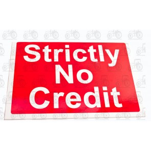 Decal: Strictly No Credit 450 X 300mm - Plastic